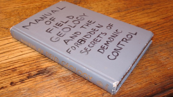 Manual of Field Geology and the Forbidden Secrets of Demonic Control
